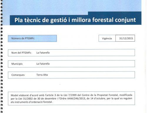 Adhesions al Pla Tècnic de Gestió i Millora Forestal conjunt de la Fatarella