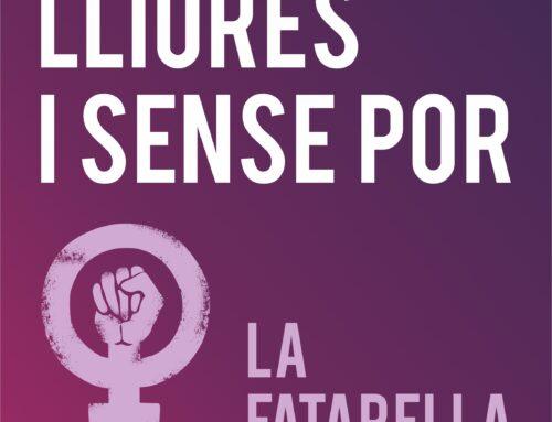 La Fatarella combat la violència masclista amb la campanya 'Lliures i sense por'